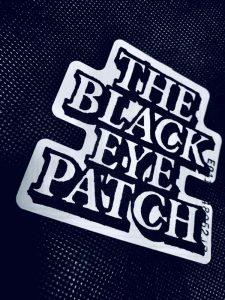 THE BLACK EYE PATCH